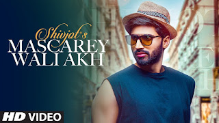 MASCAREY WALI AKH (मस्कारे वाली अख Lyrics in Hindi) - Shivjot