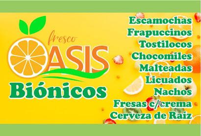 Bionicos y tostilocos Oasis