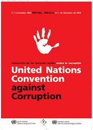 UN Convention against Corruption – UNCAC भ्रष्टाचार पर संयुक्त राष्ट्र संघ की घोषणा*