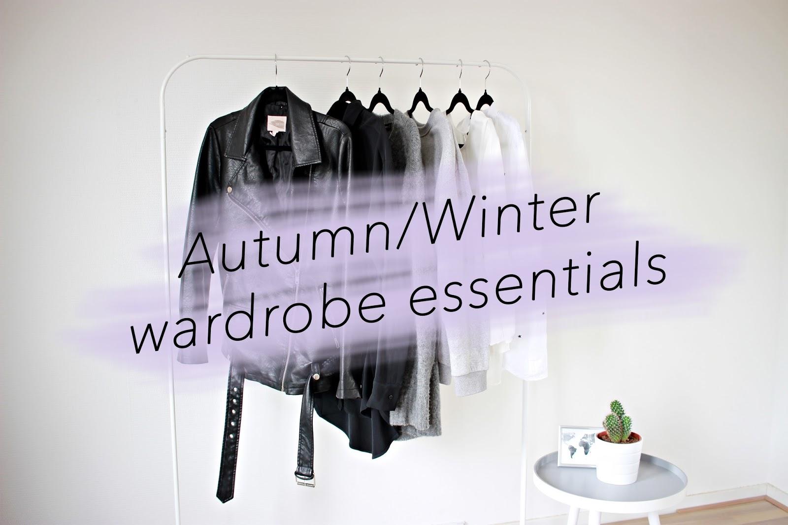 ESSENTIALS | AUTUMN/WINTER WARDROBE ESSENTIALS