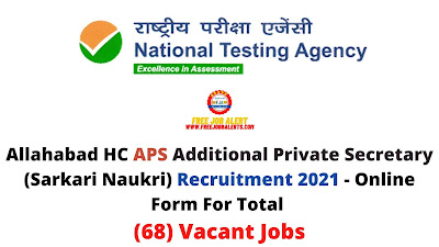 Free Job Alert: Allahabad HC APS Additional Private Secretary (Sarkari Naukri) Recruitment 2021 - Online Form For Total (68) Vacant Jobs