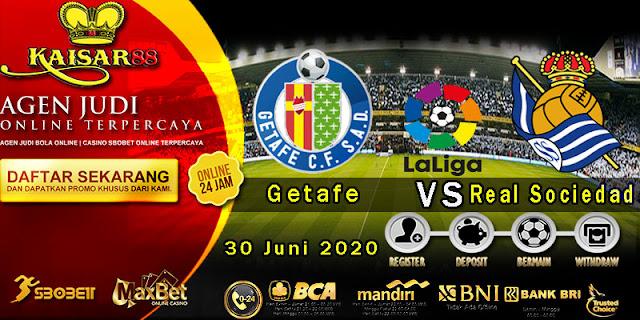 Prediksi Bola Terpercaya Liga Spanyol Getafe Vs Real Sociedad 30 Juni 2020