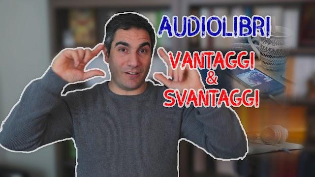 Audiolibri: un mondo da scoprire. Ecco i vantaggi e gli svantaggi