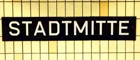 Stadtmitte - sign at tube station