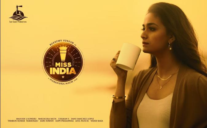 'Miss India' trailer: Keerthy Suresh ada karengi tea entrepreneurs ka kirdar