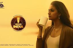 'Miss India' trailer: Keerthy Suresh ada karengi tea entrepreneurs ka kirdar