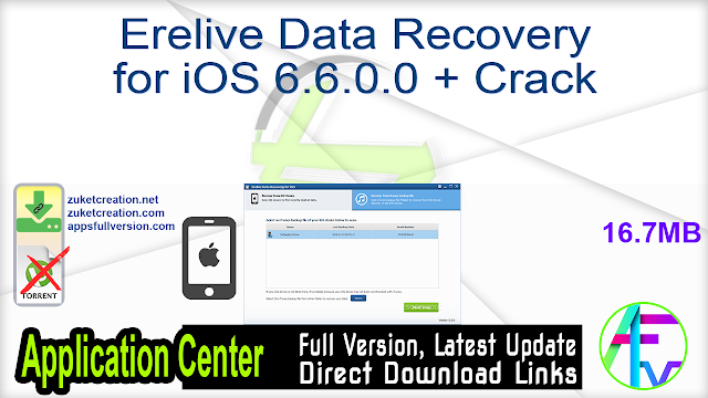 Erelive Data Recovery for iOS 6.6.0.0 + Crack