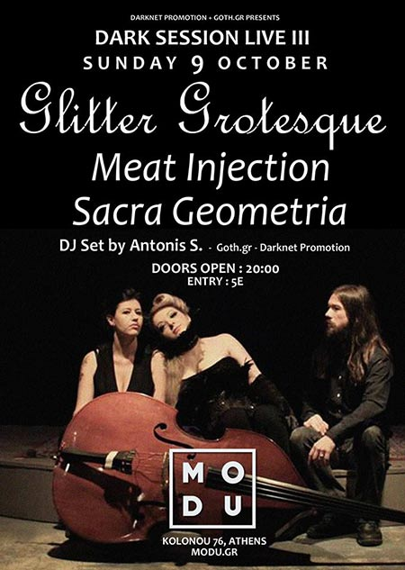 Glitter Grotesque / Meat Injection / Sacra Geometria LIVE