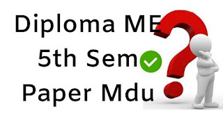 Diploma Mech Engg 5th Sem Question Papers 2018