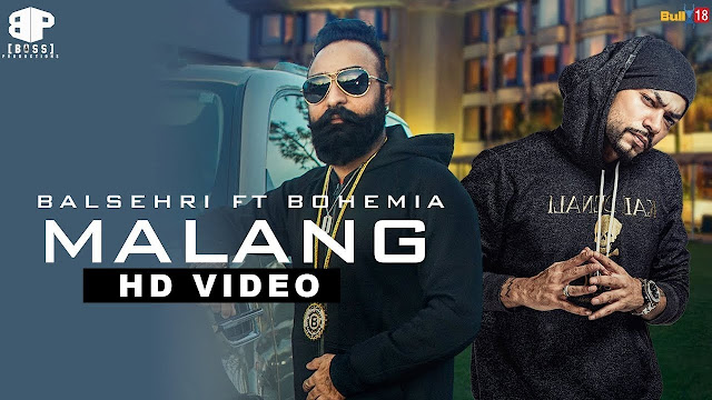 Malang Song Lyrics - Balsehri Ft Bohemia || Latest Punjabi Songs 2018 || New Punjabi Songs 2018