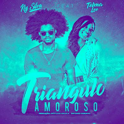 Ny Silva feat. Telma Lee - Triângulo Amoroso (Kizomba) 2018