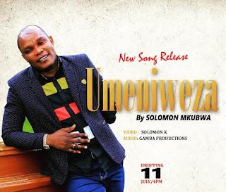 Solomon Mkubwa - Umeniweza