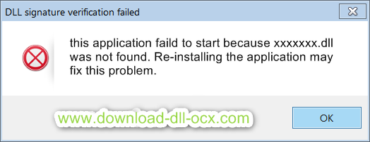this application faild to start because xxxxxxx.dll was not found. Re-installing the application may fix this problem.