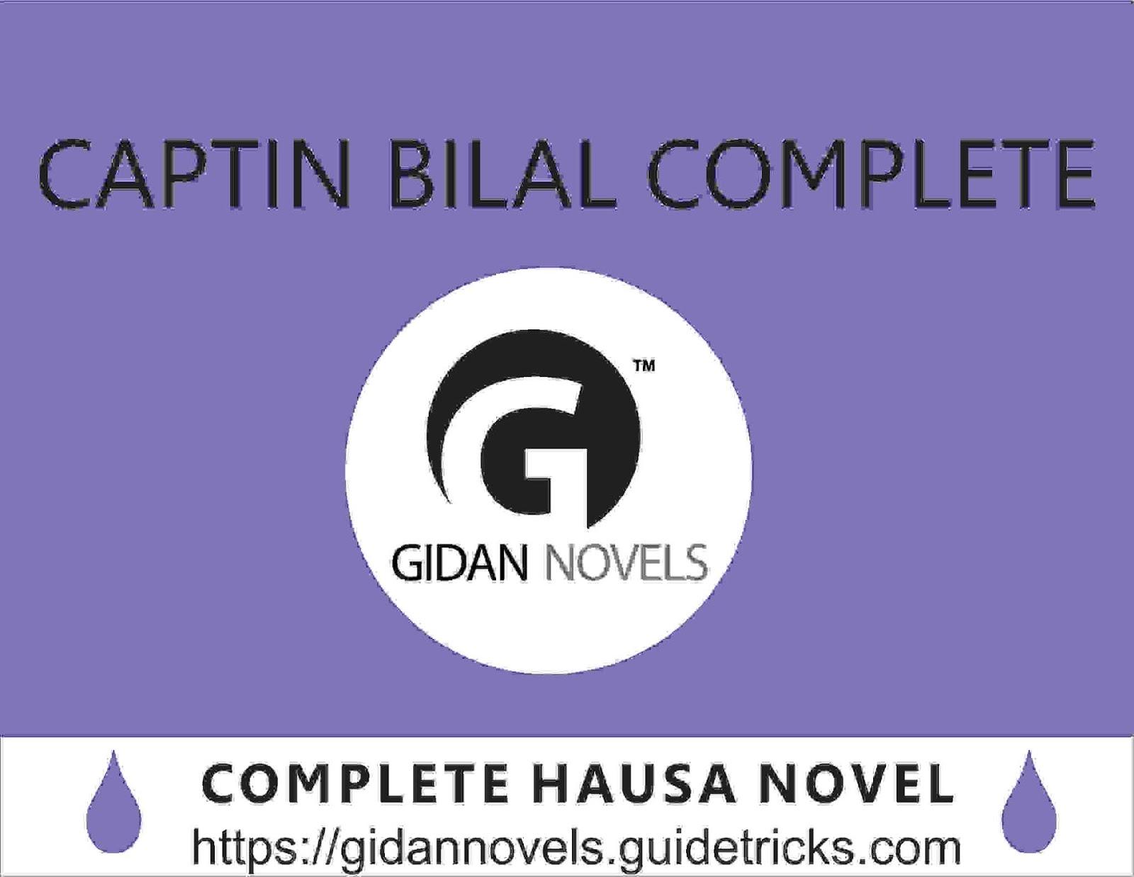 CAPTIN BILAL COMPLETE HAUSA NOVEL - Gidan Labarai