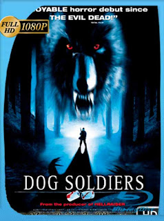 Dog Soldiers [2002] HD [1080p] Castellano [GoogleDrive] SilvestreHD
