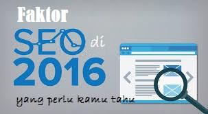 faktor-faktor atau hal penting yang perlu diperhatikan untuk seo di 2016