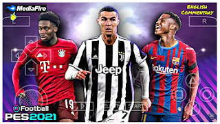 Download eFootball PES 2021 PPSSPP New Kits 2021/2022 & English Commentary Best Graphics