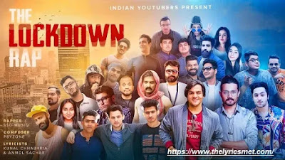 The Lockdown Rap Ft. Indian Youtubders | Kunal Chhabhria | Anmol Sachar | Ashish Chanchlani