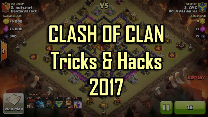 Clash Of Clan Tips And Tricks 2017