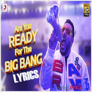 Are You Ready For The Big Bang Lyrics - Indian Pop [2019]