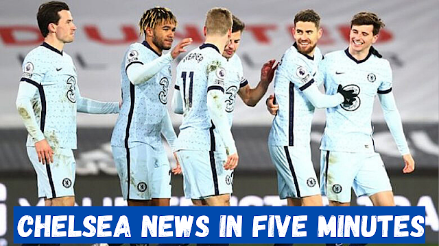 CHELSEA NEWS IN FIVE MINUTES | IMPORTANT WIN | POOR GAME | MOUNT & WERNER OUTSTANDING | UP TO FIFTH!