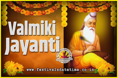 2022 Valmiki Jayanti Date and Time, 2022 Valmiki Jayanti Calendar