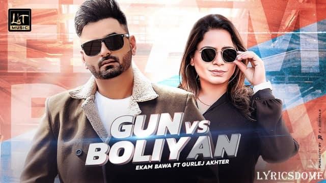 Gun vs Boliyan Lyrics | Ekam Bawa Ft Gurlej Akhter