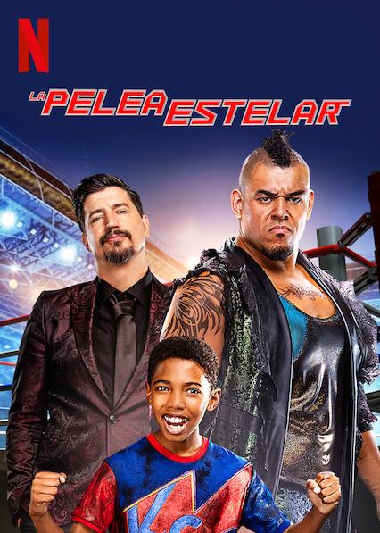 La Pelea Estelar (2020) NF WEB-DL 1080p Latino