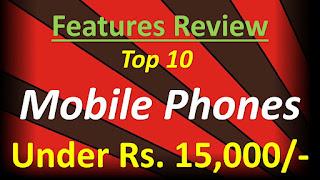 Best Mobile Phones Under 15000