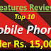 What are the New Phones in the market under Rs. 15000 - March 2020