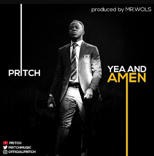 Music + Lyrics | Yea and Amen by Pritch