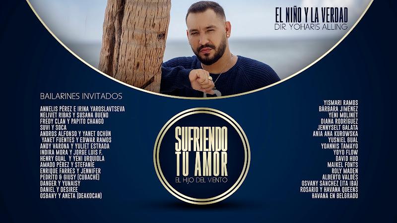 El Niño y La Verdad - ¨Sufriendo tu amor¨ - Videoclip - Director: Yoharis Alling. Portal Del Vídeo Clip Cubano. Música popular bailable cubana. CUBA.