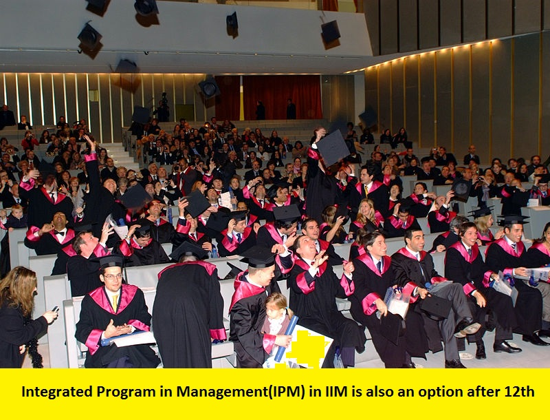 Integrated Program in Management in IIM is also an option after 12th [IPM-2020]