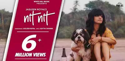 NIT NIT Song lyrics in hindi - Jasleen Royal & Kobe