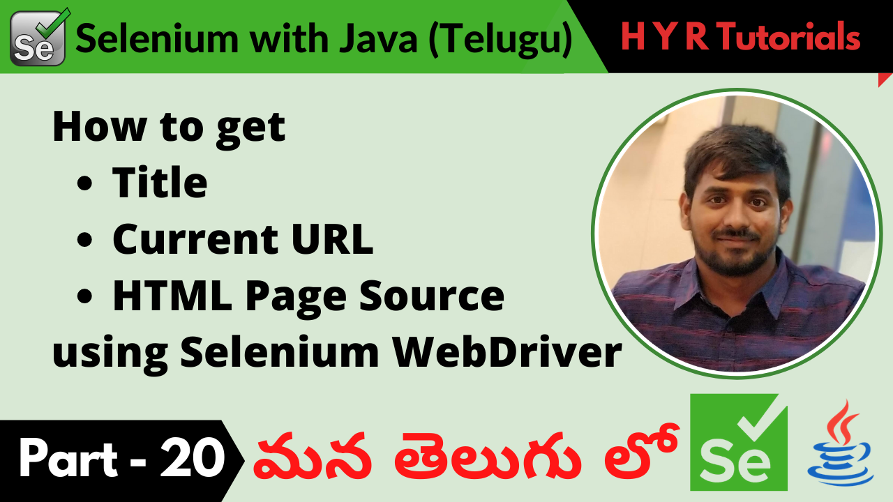 How to get URL, Title, PageSource using Selenium WebDriver