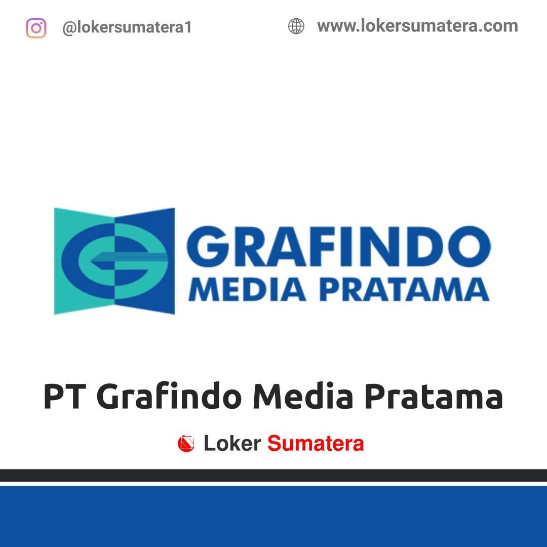 Lowongan Kerja Pekanbaru: PT Grafindo Media Pratama Januari 2021