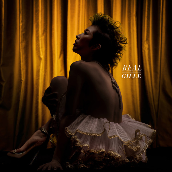 [Album] GILLE – REAL (2016.03.02/MP3/RAR)