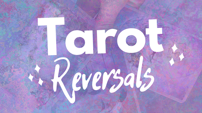 How to Read Reversed Tarot Cards