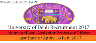 University of Delhi Recruitment 2017 – 378 Assistant Professor Officer