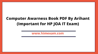 Computer Awarness Book PDF By Arihant (Important for HP JOA IT Exam)