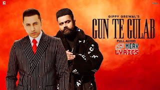 Gun Te Gulab Lyrics By Gippy Grewal