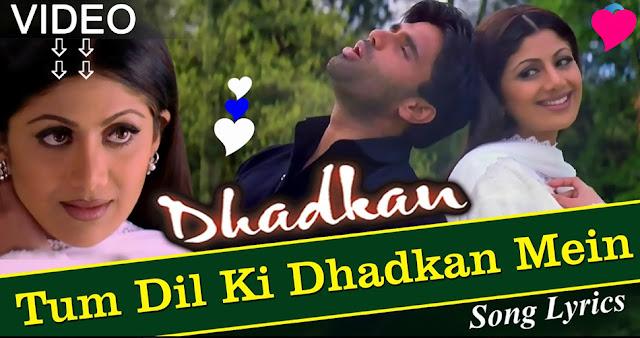 Tum Dil Ki Dhadkan Mein Rehte Ho Lyrics - Dhadkan