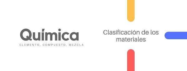 ▷ ¿Cómo se clasifican los materiales?