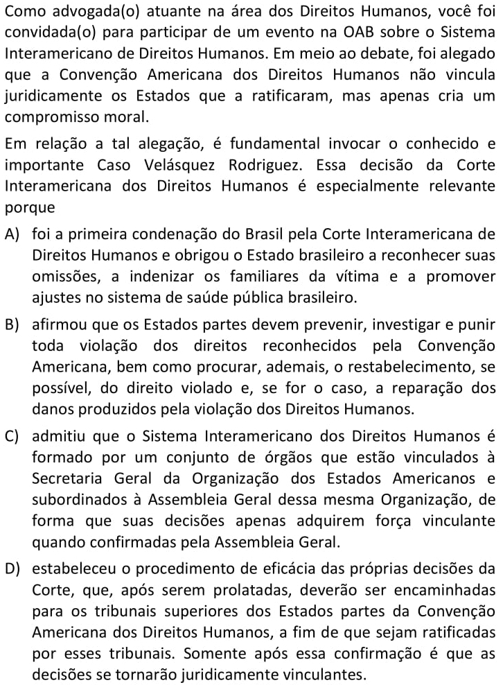 Como advogada(o) atuante na área dos Direitos Humanos, você foi convidada(o) para participar de um evento na OAB sobre o Sistema Interamericano de Direitos Humanos