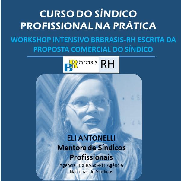 Workshop da Eli Antonelli : como elaborar uma proposta de síndico profissional de qualidade para os condomínios?