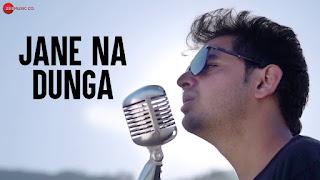 Jane Na Dunga Lyrics - Bhanu Pratap Agnihotri, Rupali Molari