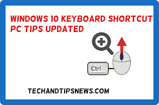 WINDOWS 10 KEYBOARD SHORTCUT PC TRICKS AND TIPS