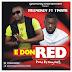 DOWNLOAD MP3 : Lykemoney – E Don Red ft. Timaya