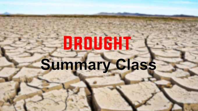Drought Summary Class 12th English Lesson