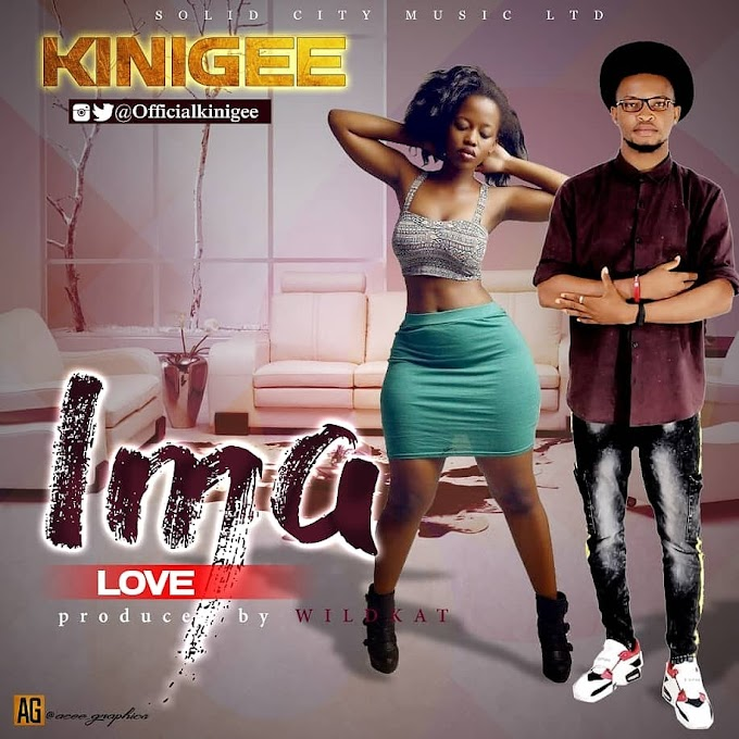 [Music] Kinigee – Ima (Love)